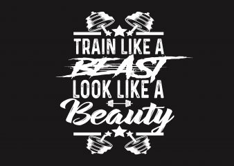 Train Like Beast t shirt designs for sale