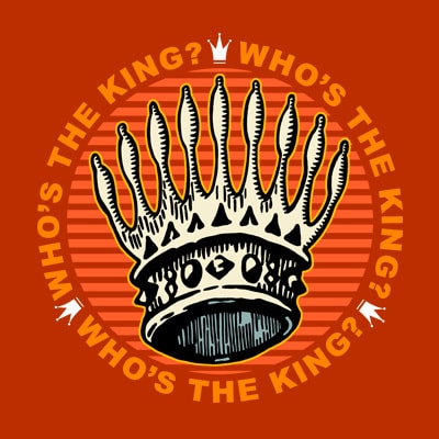 WHO'S THE KING t shirt design for sale