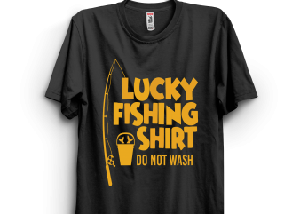 Lucky Fishing Shirt t shirt vector graphic