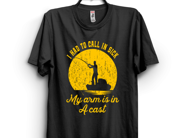 My arm is in a cast t shirt designs for sale