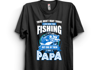 Papa fishing t shirt illustration