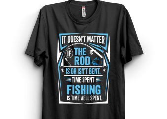 Time Spent Fishing t shirt designs for sale