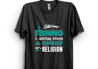 Fishing sport and religion t shirt graphic design