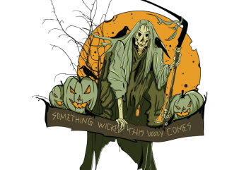 Something wicked this way comes t shirt template vector
