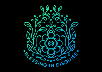 Blessing in Disguise t shirt template
