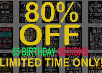 SPECIAL BIRTHDAY AGE BUNDLE PSD FILE – 80% OFF – Editable 35 files, font and mockup t shirt template vector