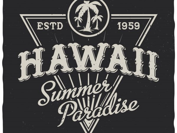 Hawaii summer paradise vector t-shirt design