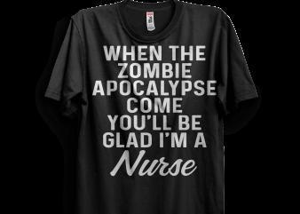 You'll be glad I'm a nurse t shirt design template
