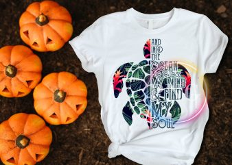 Turtle and into the Ocean i go to lose my mind and find my soul t shirt designs for sale