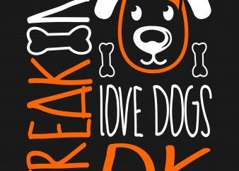 Freaking love dog design t shirt vector template