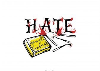 no hate T shirt vector artwork