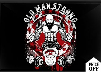 Old man strong t shirt design online