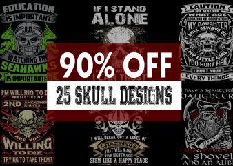 Funny Quotes With Skull Bundle – 90 % OFF for Limited Time Only! t shirt graphic design