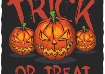 Trick or treat vector t-shirt design