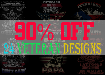 SPECIAL VETERAN BUNDLE PART 3- 24 EDITABLE DESIGNS – 90% OFF-PSD and PNG – LIMITED TIME ONLY!