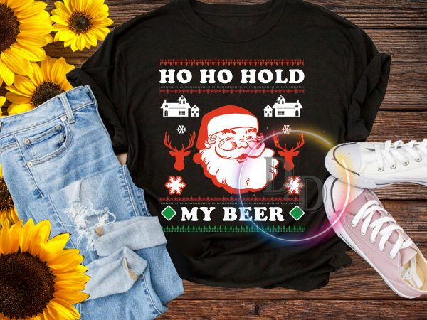 Ho ho hold my beer Ugly Sweater Christmas shirt graphic t shirt