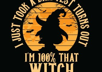 I'm 100% Witch Halloween T-shirt Design, Printables, Vector, Instant download