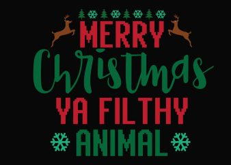 Merry Christmas Filthy Animal t shirt designs for sale