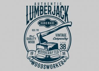 Authentic Lumberjack tshirt design t shirt vector