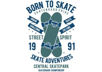 Born To Skate tshirt design buy t shirt design
