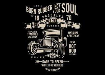 Burn Rubber buy t shirt design