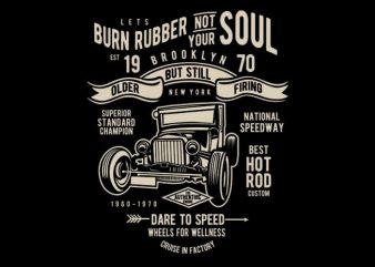 Burn Rubber t shirt template