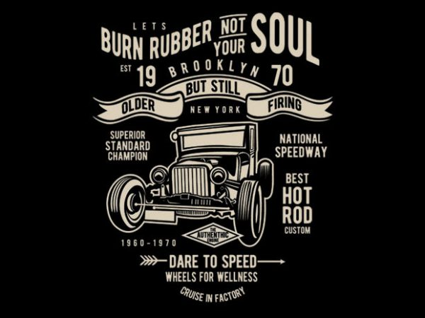 Burn Rubber BTD 1 600x450 - Burn Rubber buy t shirt design