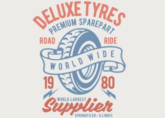 Deluxe Tyres t-shirt design buy t shirt design