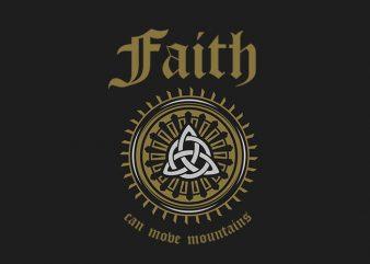 Faith Can Move Mountains t-shirt design
