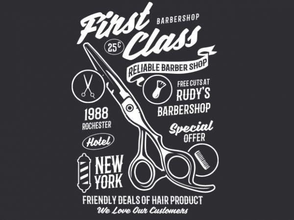 First Class Barber t shirt graphic design