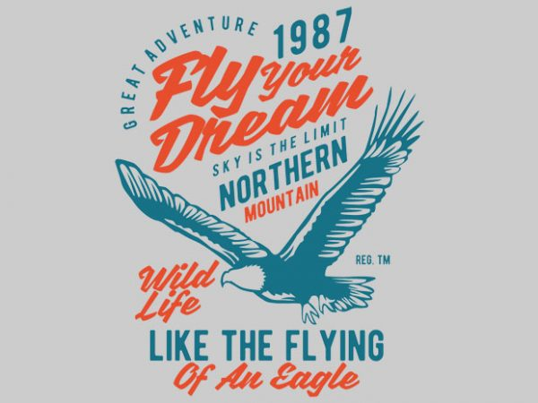 Fly Your Dream BTD  600x450 - Fly Your Dream vector tshirt design buy t shirt design