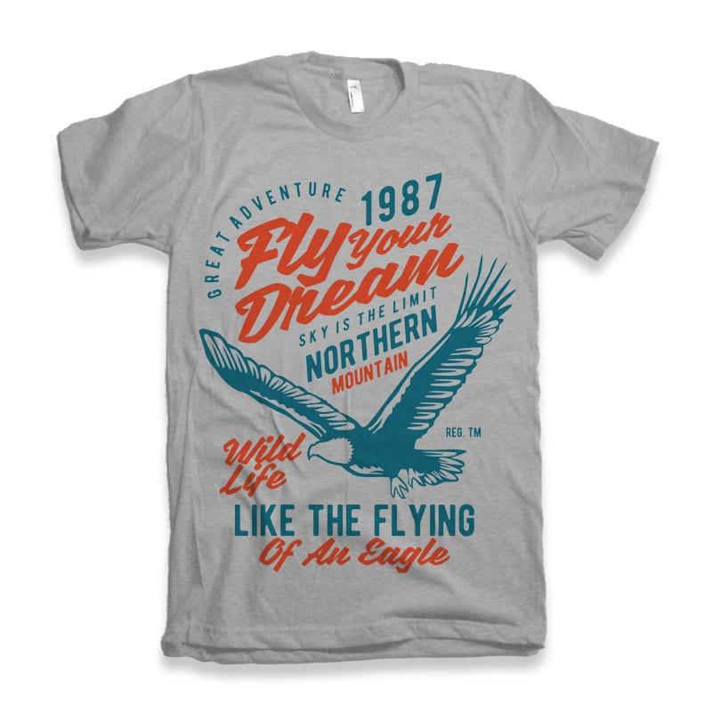 Fly Your Dream vector tshirt design buy t shirt design