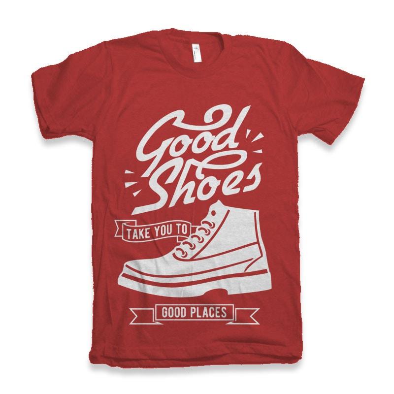 Good Shoes vector tshirt design buy t shirt design