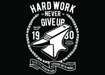 Hard Work Anvil tshirt design