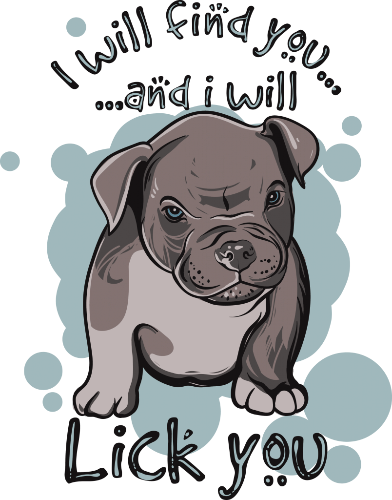 I will find you and i will lick you buy t shirt design