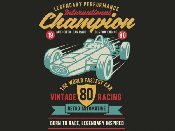 International Champion Car Race BTD  600x450 - International Champion Car Race tshirt design buy t shirt design