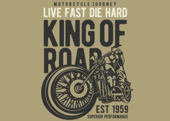 King Of Road t shirt vector art