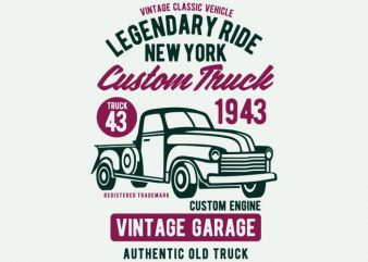 Legendary Ride Custom Truck buy t shirt design