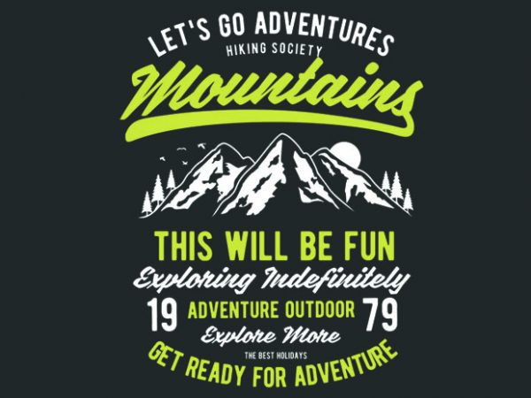 Let_s Go Adventure vector tshirt design