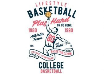 Life Style Basketball t-shirt design