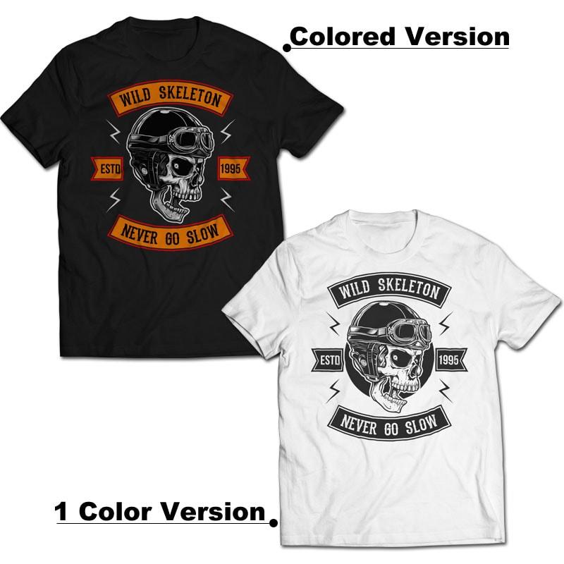 Never Go Slow - Skull Biker buy t shirt design