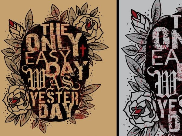 The Only Easy Day Tshirt Design 600x450 - The Only Easy Day Tshirt Design buy t shirt design