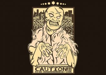 Caution Zombies buy t shirt design