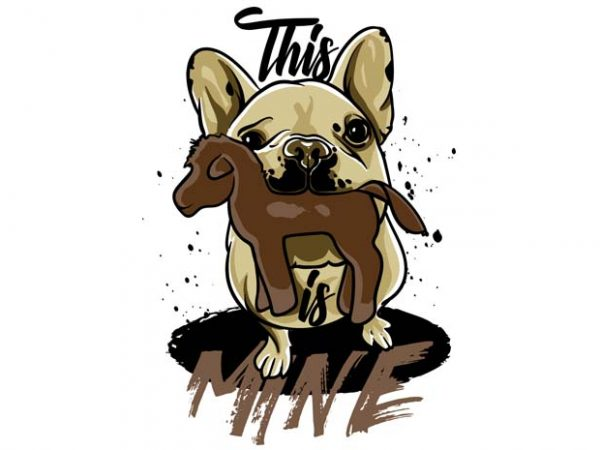 This Is Mine 2  600x450 - This is mine 2 buy t shirt design