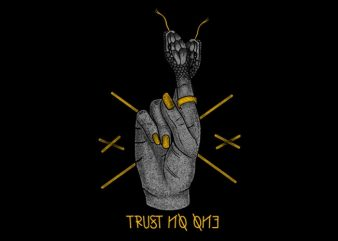 Trust no one t shirt designs for sale