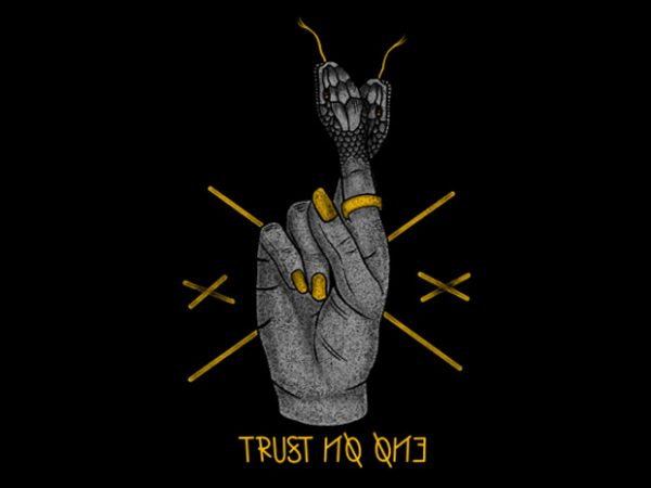 Trust no one buy t shirt design