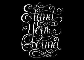 Stand Your Ground tshirt design buy t shirt design