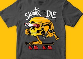 Skate or die t-shirt design png