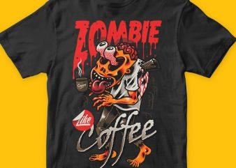 Zombie Like Coffee t shirt graphic design