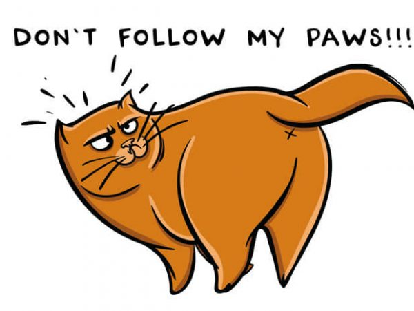 Don't Follow My Paws tshirt design 600x450 - Don't follow my paws buy t shirt design